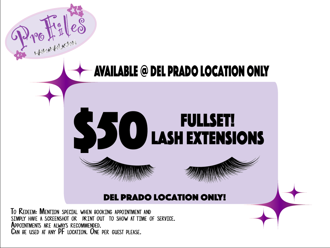 $50 fullset lash extensions. Del Prado location only. Mention the special while booking or print out to show at time of service.